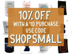 """Sale image with words: 10% off with a $10 purchase, use code """"shopsmall"""""""